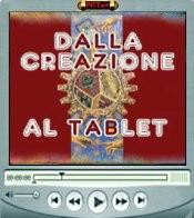 Dalla Creazione al Tablet