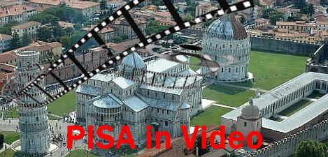 Pisa in video