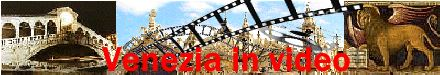 Venezia in video